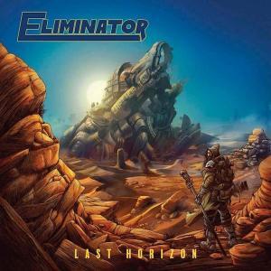 ELIMINATOR - LAST HORIZON (DIGIPAK) CD (NEW)