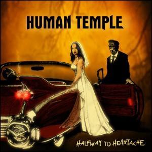 HUMAN TEMPLE - HALFWAY TO HEARTACHE (JAPAN EDITION +OBI, +BONUS TRACK) CD (NEW)