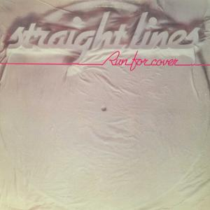 STRAIGHT LINES - RUN FOR COVER LP