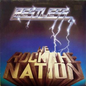 RESTLESS - WE ROCK THE NATION LP