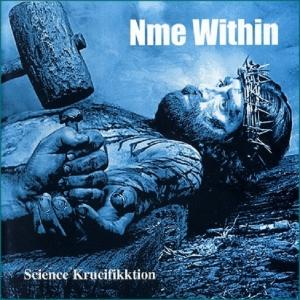 NME WITHIN - SCIENCE KRUCIFIKKTION (PROMO EDITION) - CD