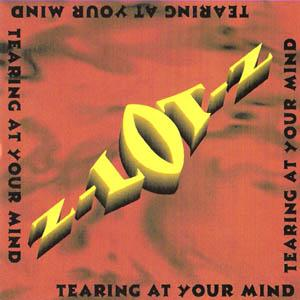 Z LOT Z - TEARING AT YOUR MIND (PRIVATE PRESS, SEALED COPY) CD (NEW)
