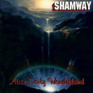 SHAMWAY - ALICE DAILY WONDERLAND CD (NEW)
