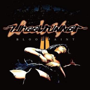 WHEELRUNNER - BLOODPAINT (DIGI PACK) CD (NEW)