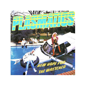 PLASMATICS - NEW HOPE FOR THE WRETCHED (LTD EDITION RED/YELLOW SPLATTER VINYL) LP