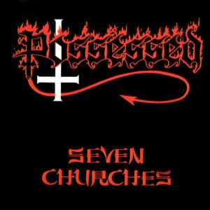 POSSESSED - SEVEN CHURCHES (GATEFOLD) LP