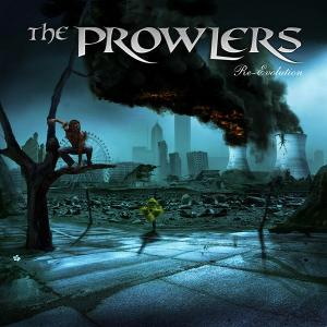THE PROWLERS - RE-EVOLUTION CD (NEW)