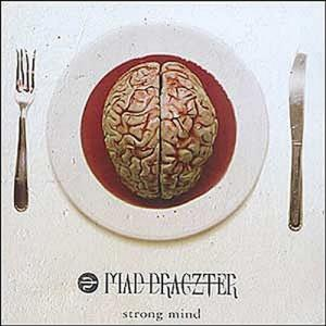 MAD DRAGZTER - STRONG MIND CD (NEW)