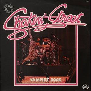 SHAKIN' STREET - VAMPIRE ROCK (REISSUE) LP