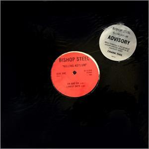 "BISHOP STEEL - KILLING ASYLUM 12"" LP"