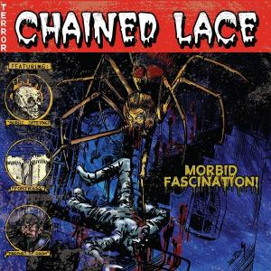 CHAINED LACE - MORBID FASCINATION CD (NEW)