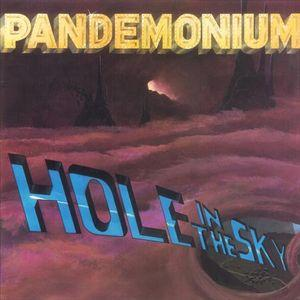 PANDEMONIUM - HOLE IN THE SKY (U.S.A. EDITION) LP