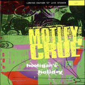 "MOTLEY CRUE - HOOLIGAN'S HOLIDAY (LTD NUMBERED EDITION +STICKER) 12"" LP"
