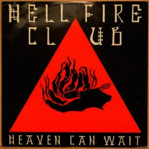 "HELLFIRE CLUB - HEAVEN CAN WAIT/CONFESSION TIME 12"" LP"