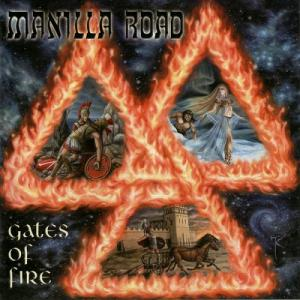 MANILLA ROAD - GATES OF FIRE CD