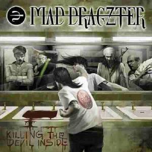MAD DRAGZTER - KILLING THE DEVIL INSIDE CD (NEW)