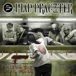 MAD DRAGZTER - KILLING THE DEVIL INSIDE CD (NEW)