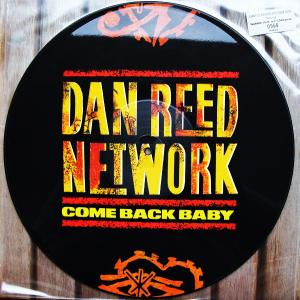 """DAN REED NETWORK - COME BACK BABY (PICTURE DISC) 12"""" LP"""