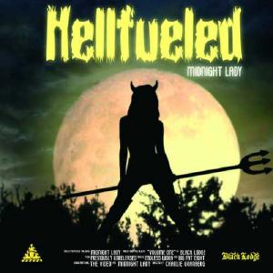 HELLFUELED - MIDNIGHT LADY CD (NEW)