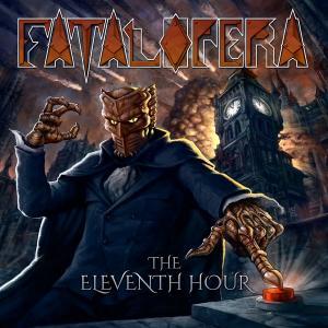 FATAL OPERA - THE ELEVENTH HOUR (+BONUS TRACK) 2CD (NEW)