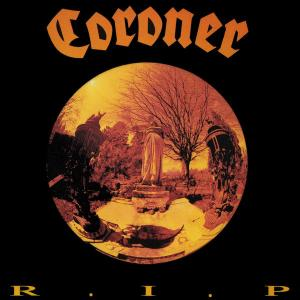 CORONER - R.I.P. (2018 REISSUE, REMASTERED) CD (NEW)