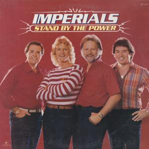IMPERIALS - STAND BY THE POWER LP