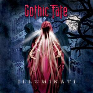 GOTHIC FATE - ILLUMINATI CD (NEW)