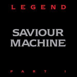 SAVIOUR MACHINE - LEGEND PART I (GATEFOLD) 2LP (NEW)