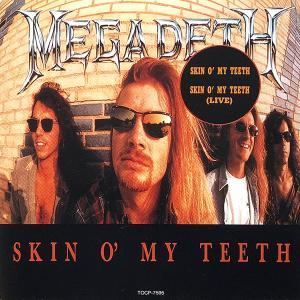 MEGADETH - SKIN O' MY TEETH & SWEATING BULLETS (JAPAN EDITION) CD'S