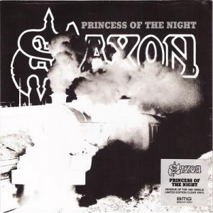"SAXON - PRINCESS OF THE NIGHT (LTD EDITION CLEAR VINYL) 7"" (NEW)"