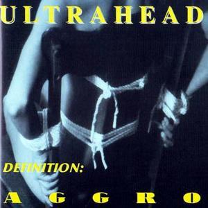 ULTRAHEAD - DEFINITION: AGGRO CD