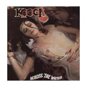 KOOGA - ACROSS THE WATER LP