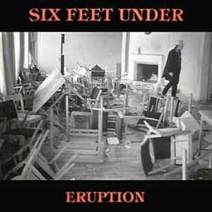 SIX FEET UNDER - ERUPTION LP