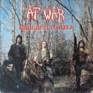 "AT WAR - ORDERED TO KILL (+BONUS TRACK ""FUCKADAFI"") CD"