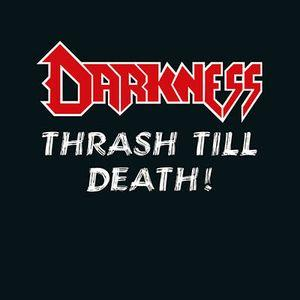 DARKNESS - THRASH TILL DEATH! (GATEFOLD, LTD 250 COPIES, SPLATTER VINYL) 2LP (NEW)