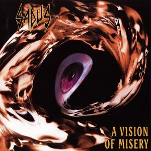 SADUS - A VISION OF MISERY (REMASTERED, DIGI PACK REISSUE 2017) CD (NEW)