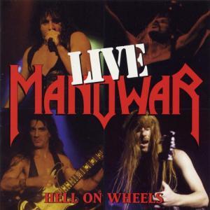 MANOWAR - HELL ON WHEELS - LIVE (REISSUE 2009) 2CD (NEW)