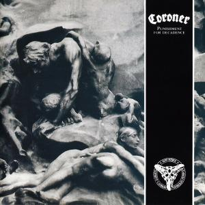 CORONER - PUNISHMENT FOR DECADENCE (REMASTERED, 2018 REISSUE) CD (NEW)