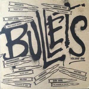 V/A - BULLETS VOLUME ONE - COMBAT COLLECTION (AGNOSTIC FRONT, MEGADETH, AGENT STEEL, POSSESSED...) LP