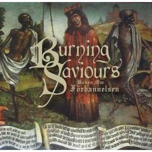 BURNING SAVIOURS - BOKEN OM FORBANNELSEN CD (NEW)