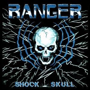 """RANGER - SHOCK SKULL 7"""" (NEW)"""