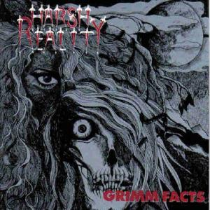 HARSH REALITY - GRIMM FACTS CD