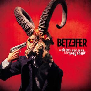 BETZEFER - THE DEVIL WENT DOWN TO THE HOLY LAND CD