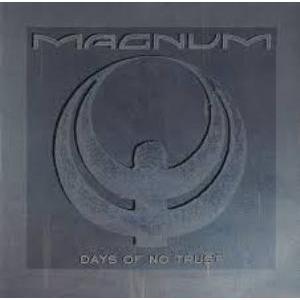 """MAGNUM - DAYS OF NO TRUST 12"""" LP"""