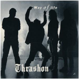 "THRASHON - WAY OF LIFE 12"" LP"