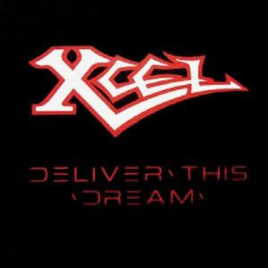 XCEL - DELIVER THIS DREAM (LTD EDITION 1000 COPIES, NUMBERED) CD (NEW)