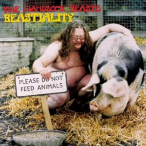THE HANDSOME BEASTS - BEASTIALITY (LTD EDITION 400 COPIES + 4 BONUS TRACKS) CD (NEW)
