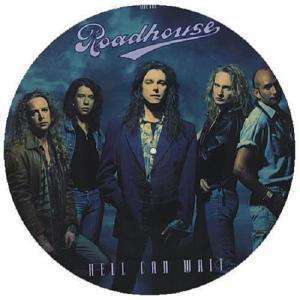 """ROADHOUSE - HELL CAN WAIT (PICTURE DISC) 12"""" - LP"""