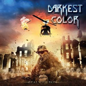 DARKEST COLOR - DEAL WITH PAIN CD (NEW)