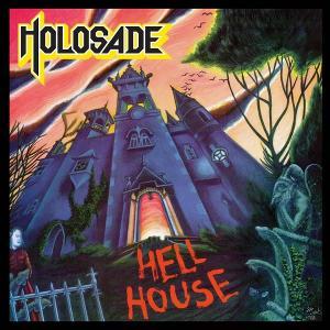 HOLOSADE - HELL HOUSE (DELUXE EDITION, +6 BONUS TRACKS) CD (NEW)
